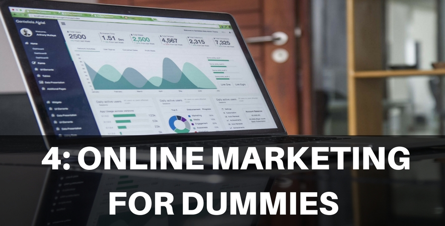 4: Online Marketing for Dummies