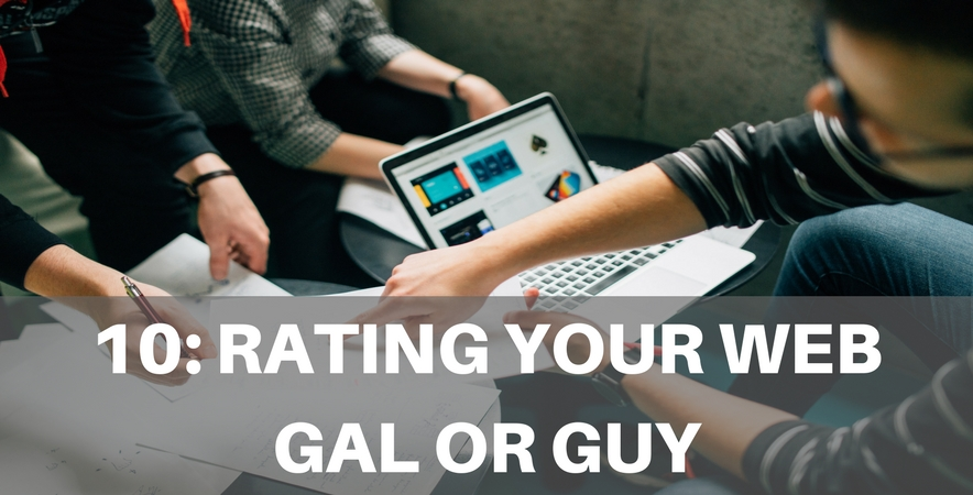 10: Rating Your Web Gal or Guy