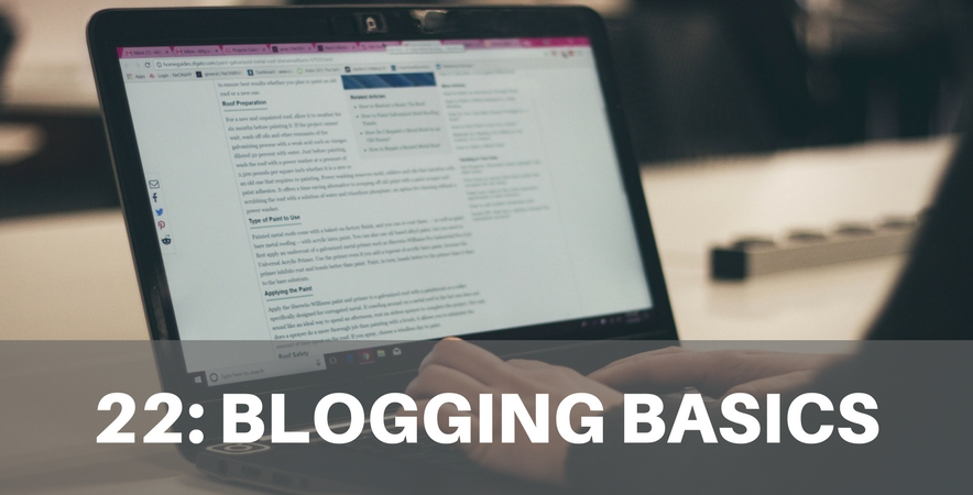 Ep 22: Blogging Basics