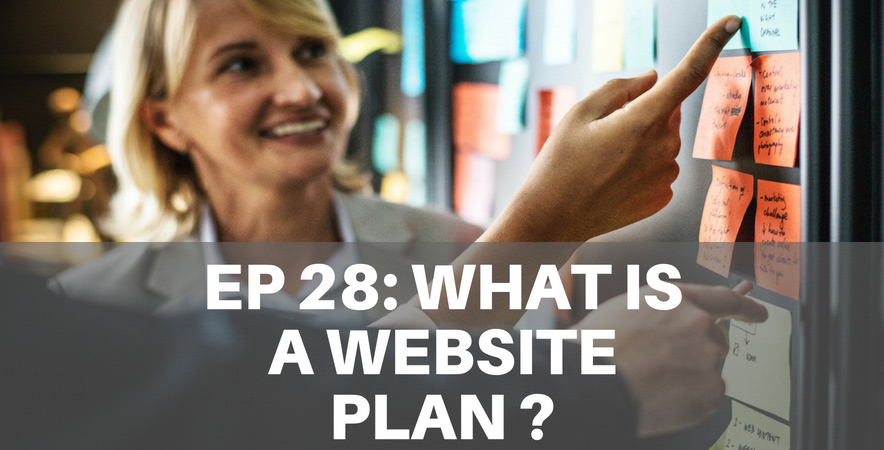 28: What is a website plan and why you need one?