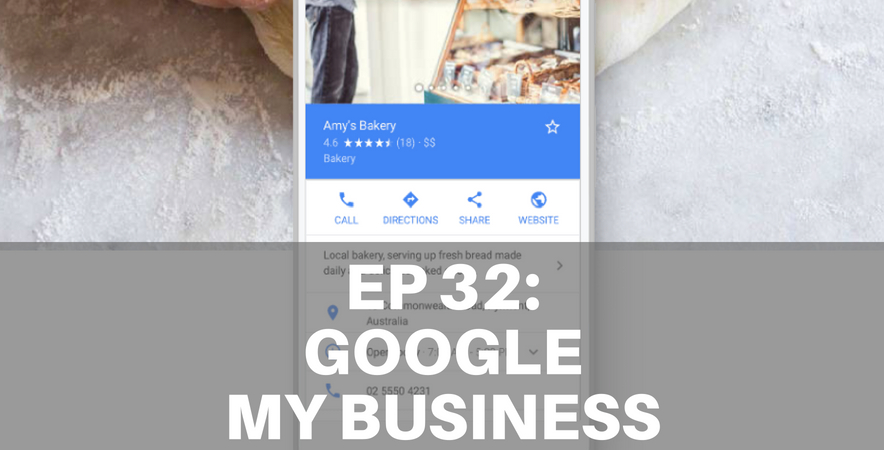32: Google My Business