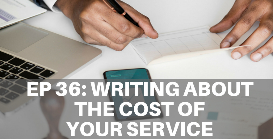 36: Writing About How Much Your Service Costs
